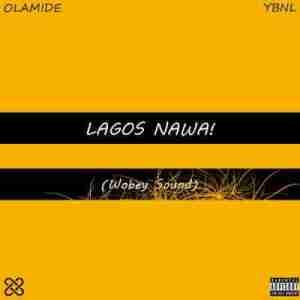 Lagos Nawa BY Olamide